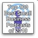 Top 100 Best Small Business Podcasts of 2010